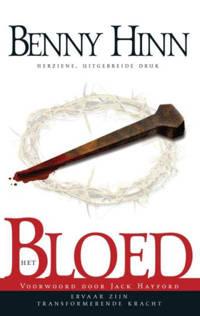Het bloed - Benny Hinn