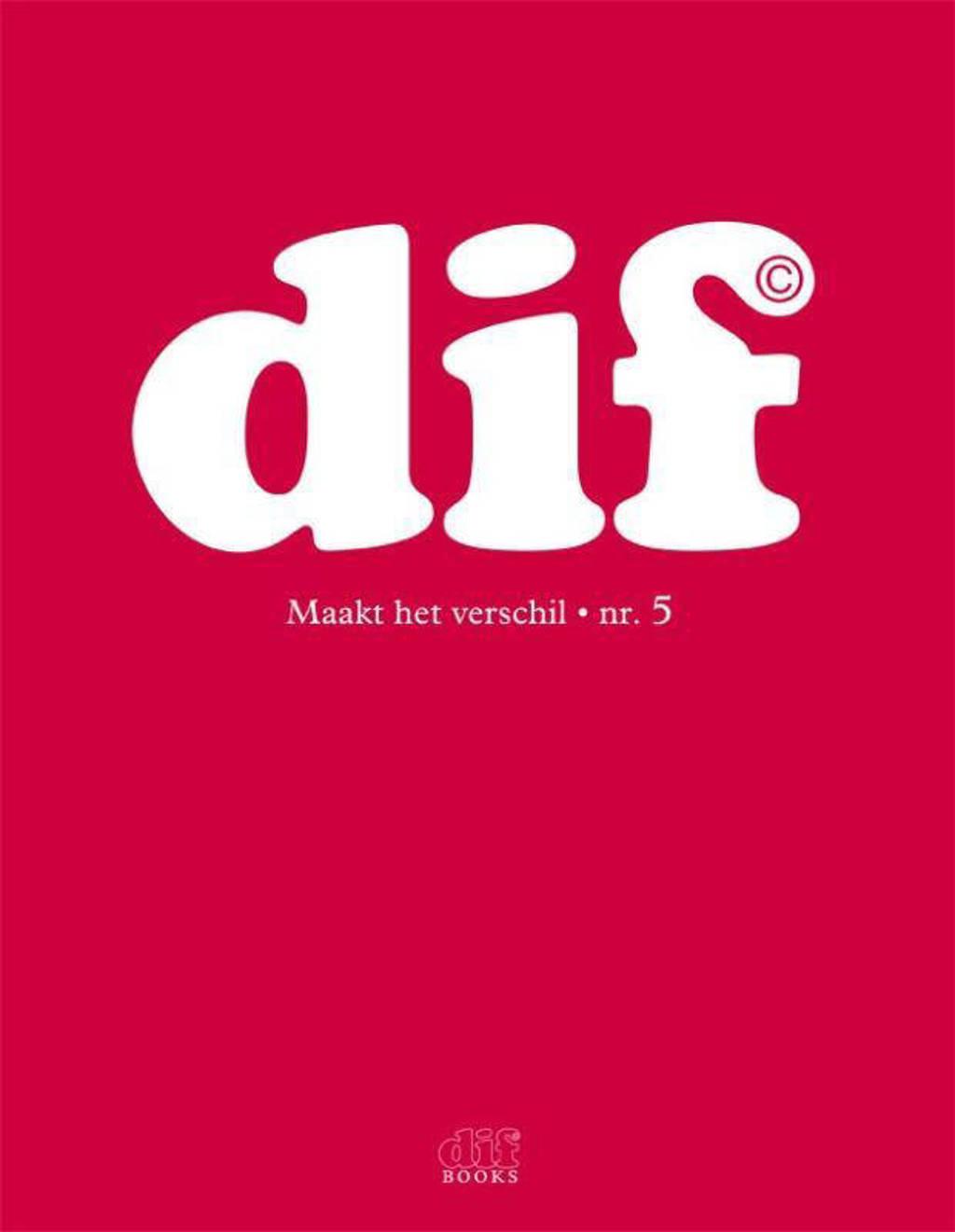 DIF 5 Maakt het verschil - A.M. Burger en P. Schol