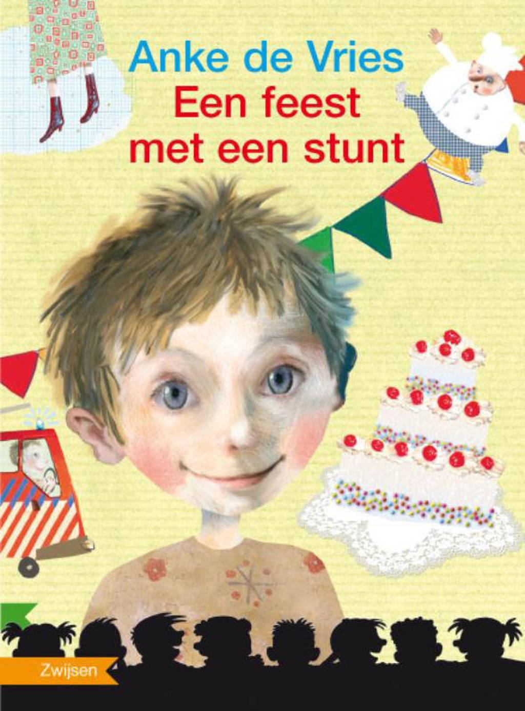 Een feest met een stunt - Anke de Vries