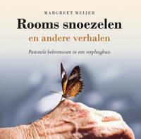 Rooms snoezelen en andere verhalen - Margreet Meijer