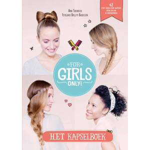 ForGirls Only!: Het kapselboek - Anne Thoumieux
