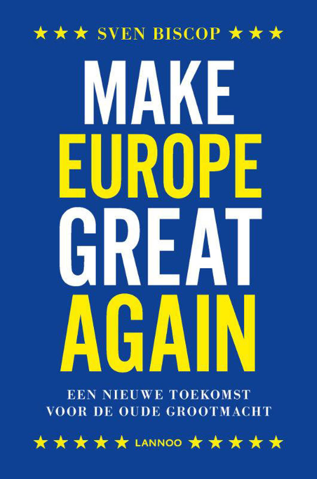 Make Europe great again - Sven Biscop