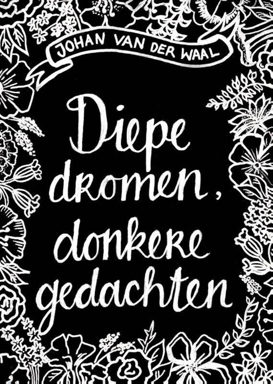Diepe dromen, donkere gedachten - Johan van der Waal