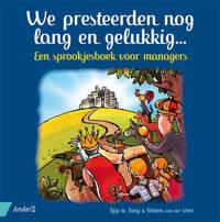 We presteerden nog lang en gelukkig... - Tjip de Jong en Simon van der Veer