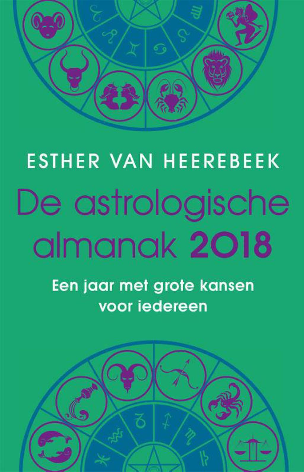 De astrologische almanak 2018 - Esther van Heerebeek