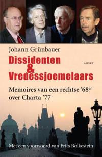 Dissidenten & vredessjoemelaars - Johann Grünbauer