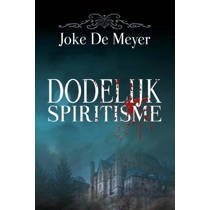 Dodelijk spiritisme - Joke De Meyer