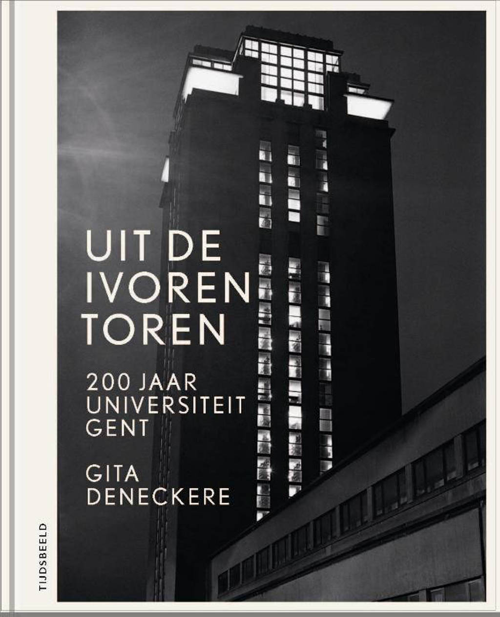 Uit de ivoren toren - Gita Deneckere