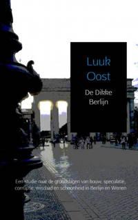 De Dikke Berlijn - Luuk Oost