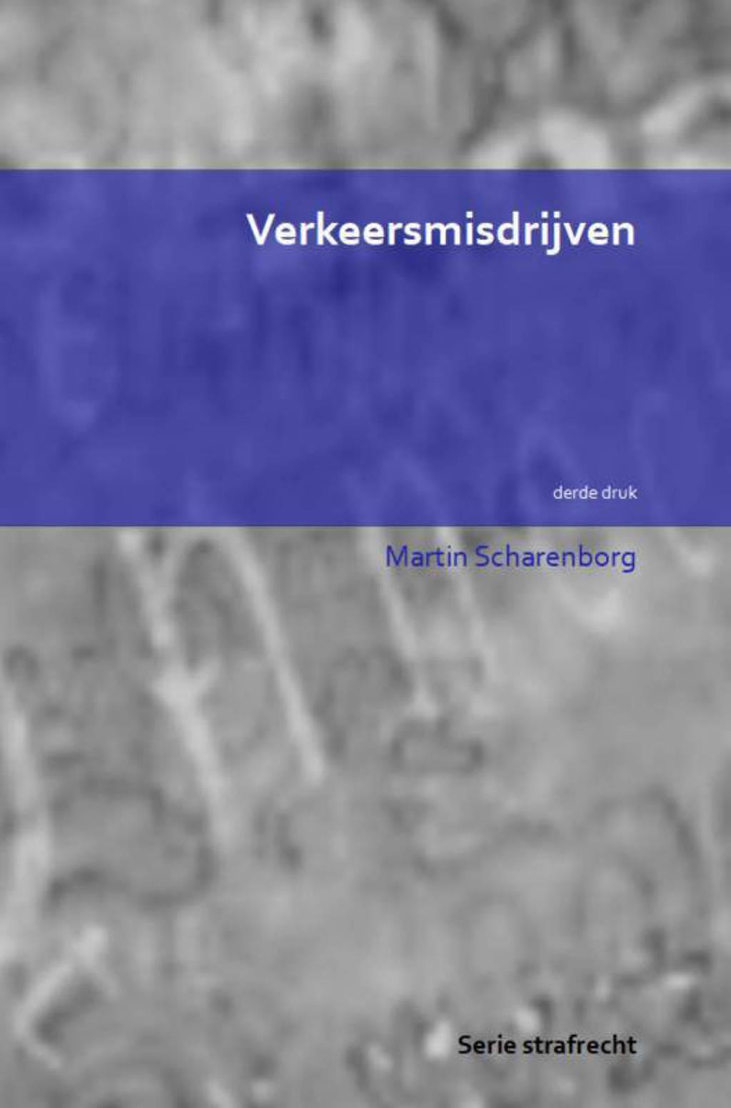 Verkeersmisdrijven - Martin Scharenborg