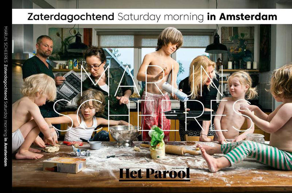Zaterdagochtend / Saturday Morning in Amsterdam - Marijn Scheeres