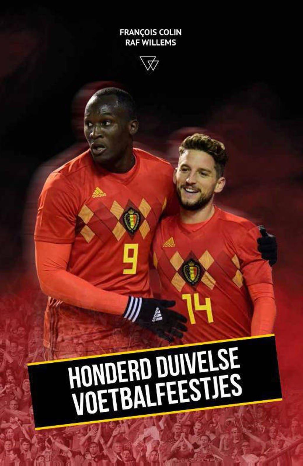 Honderd Duivelse voetbalfeestjes - François Colin en Raf Willems