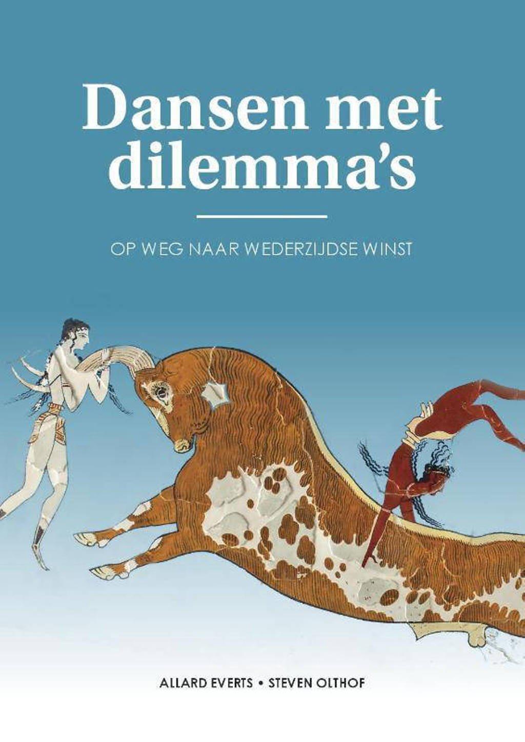 Dansen met dilemma's - Allard Everts en Steven Olthof