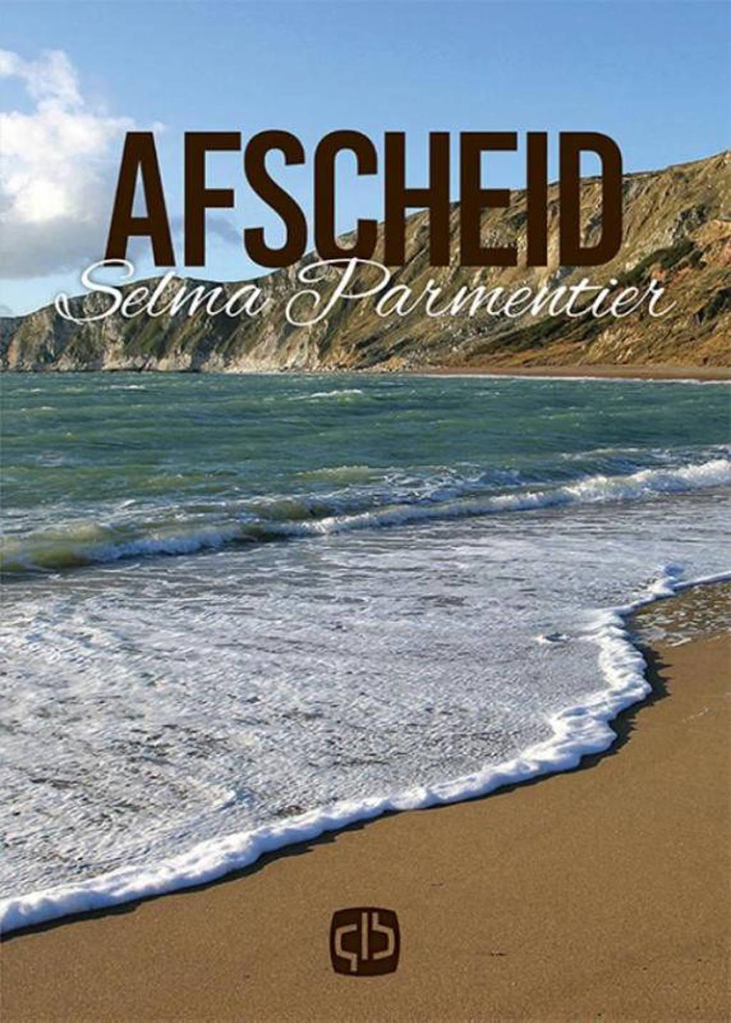 Afscheid - Selma Parmentier
