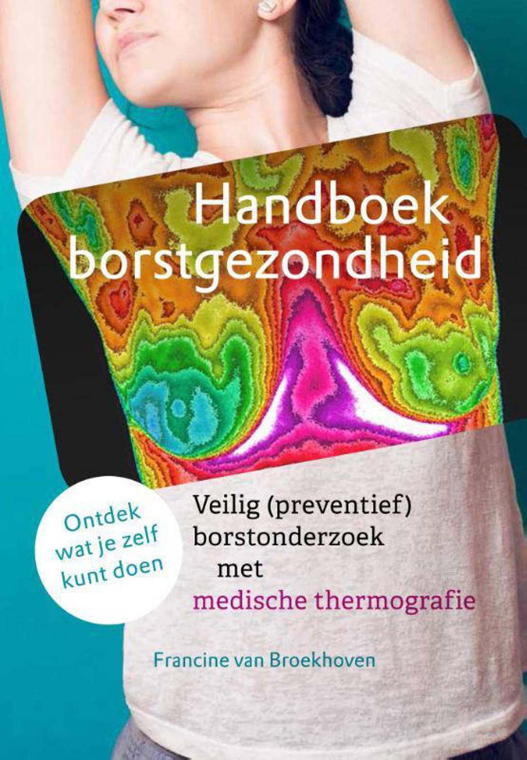 Handboek borstgezondheid - Francine van Broekhoven