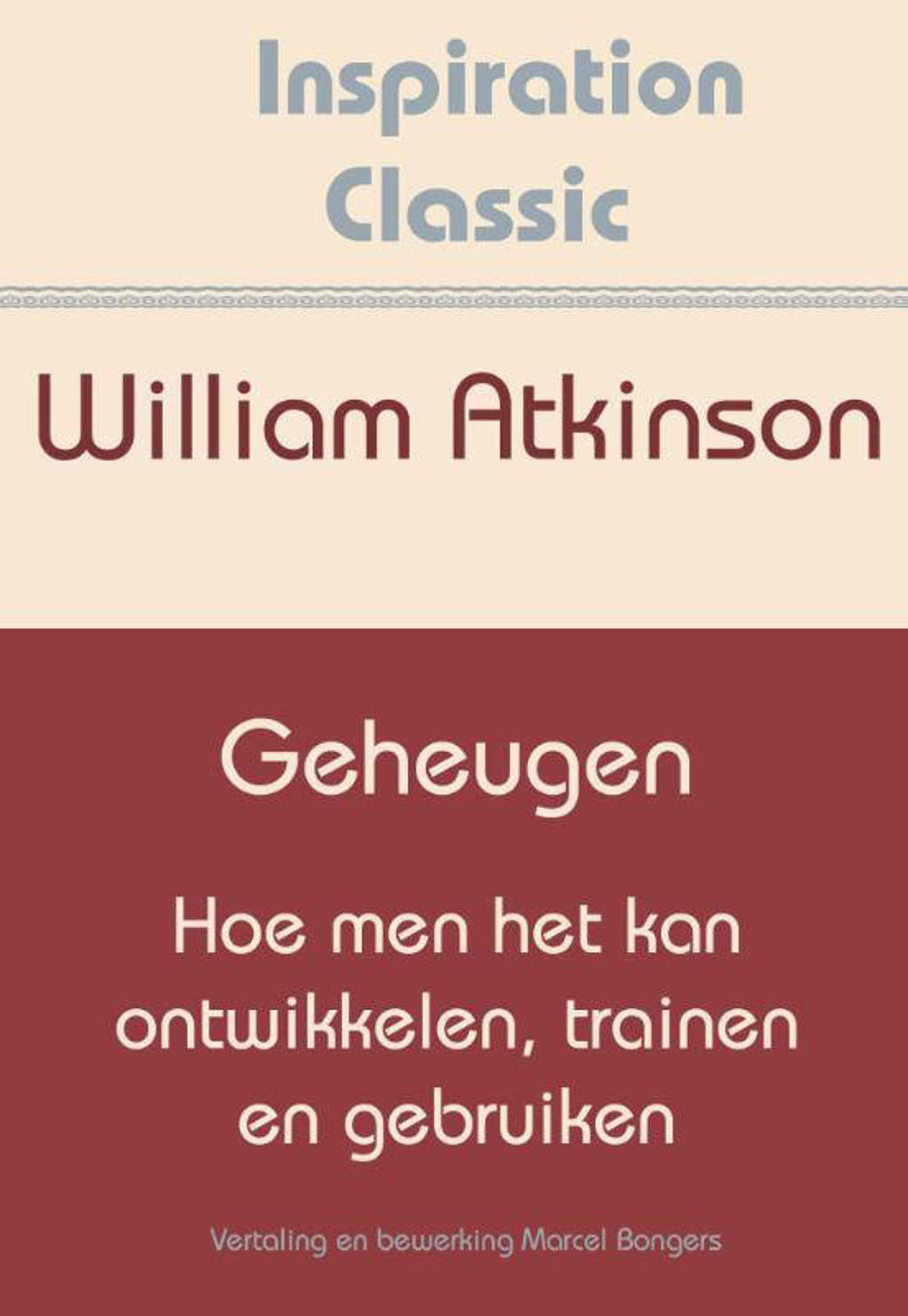 Inspiration Classic: Geheugen - William Atkinson