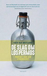 De slag om Los Permos - Koen Van Hoeylandt