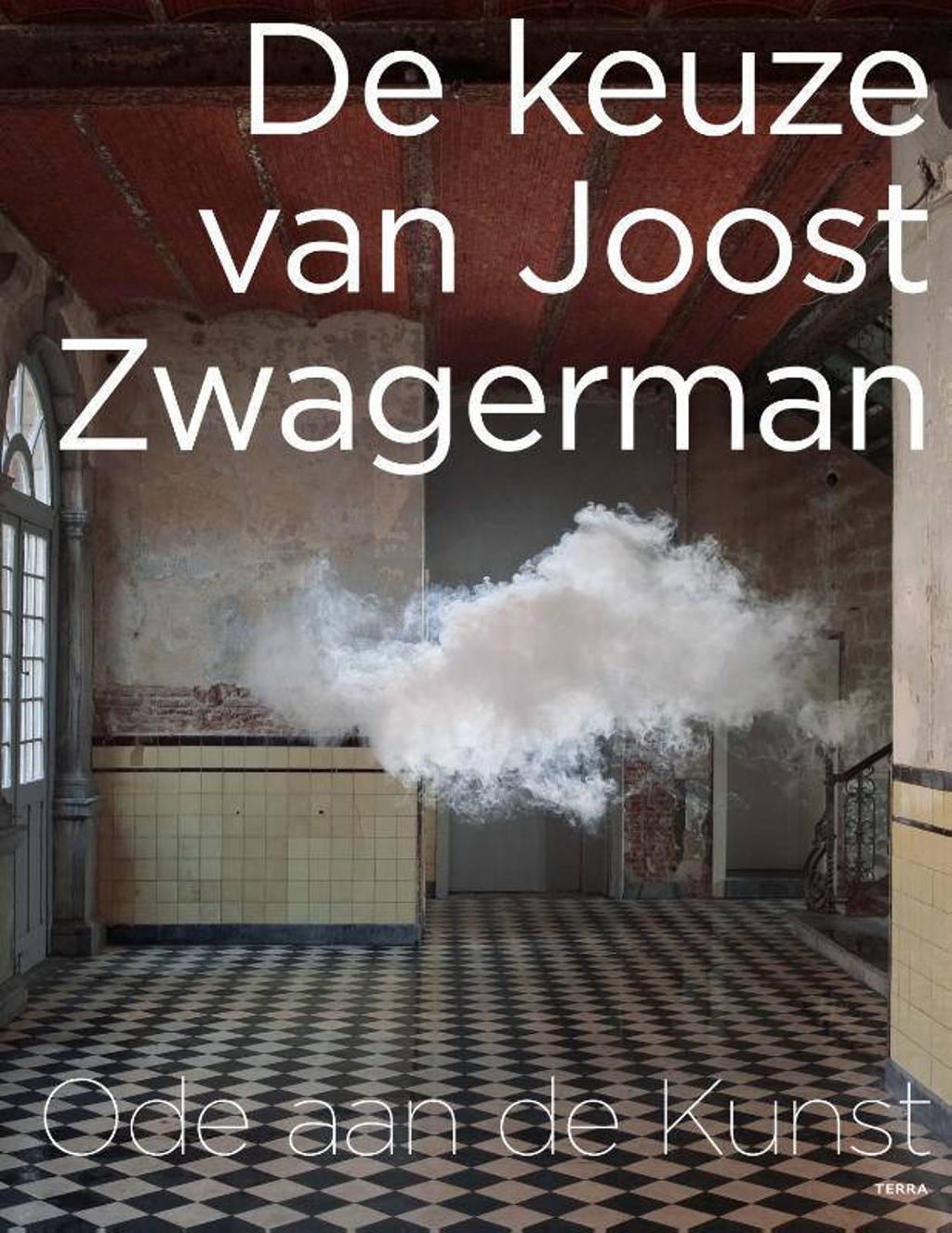 De keuze van Joost Zwagerman - Joost Zwagerman