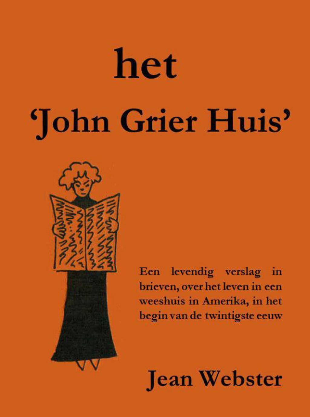 Het 'John Grier huis' - Jean Webster
