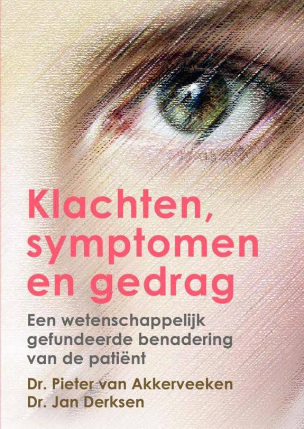 Klachten, symptomen en gedrag - Pieter van Akkerveeken en Jan Derksen
