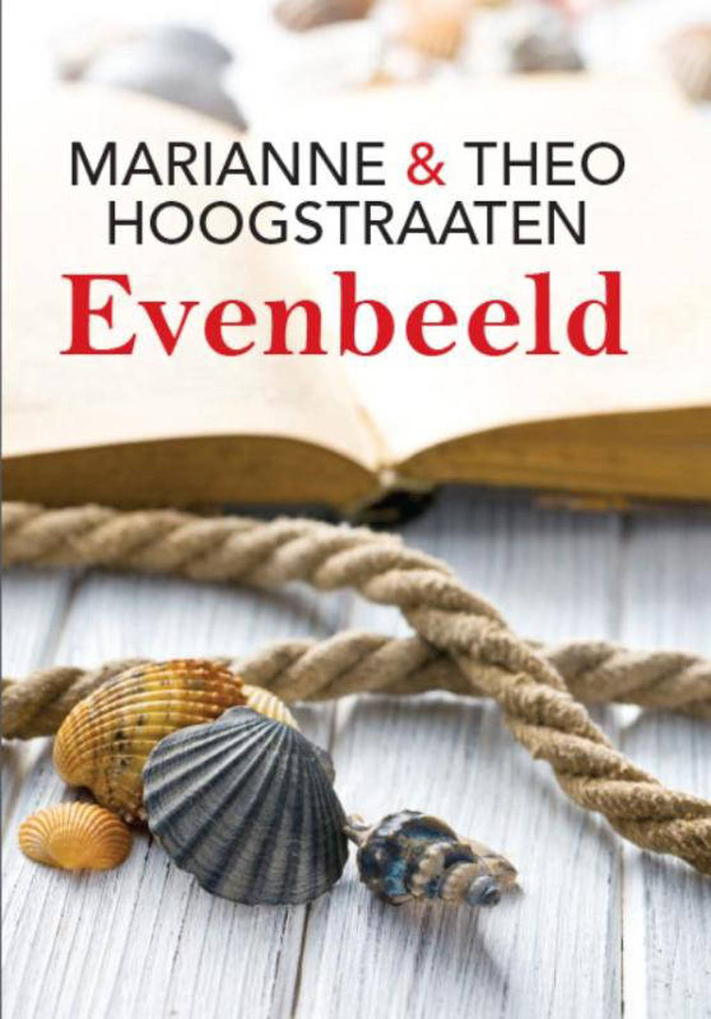 Evenbeeld - Marianne Hoogstraaten en Theo Hoogstraaten