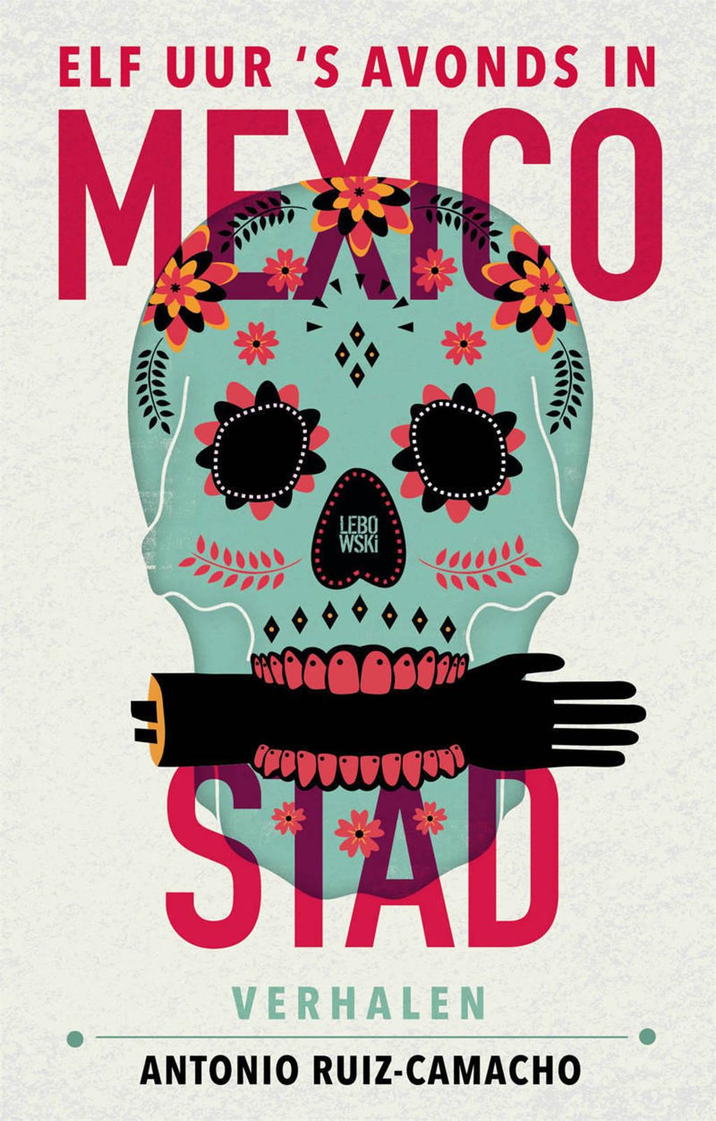 Elf uur 's avonds in Mexico-Stad - Antonio Ruiz-Camacho
