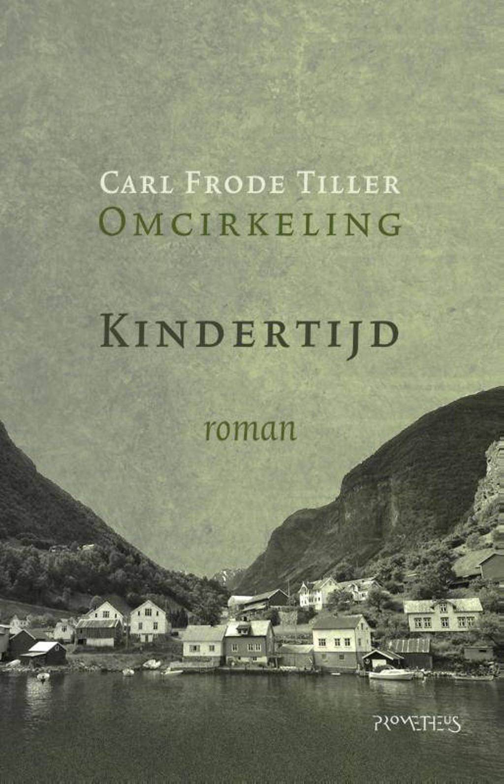 Kindertijd - Carl Frode Tiller