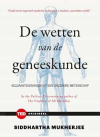 TED-boeken: De wetten van de geneeskunde - Siddharta Mukherjee