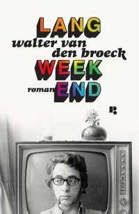 Lang weekend - Broeck Walter