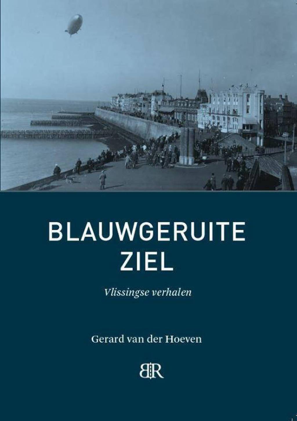 Blauwgeruite ziel - Gerard van der Hoeven
