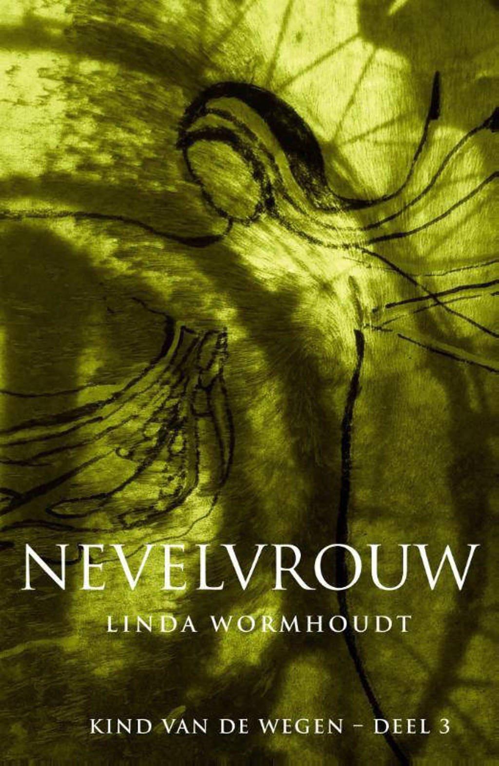Kind van de wegen Nevelvrouw - Linda Wormhoudt