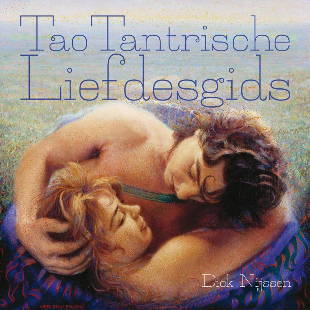Tao tantrische liefdesgids - Dick Nijssen