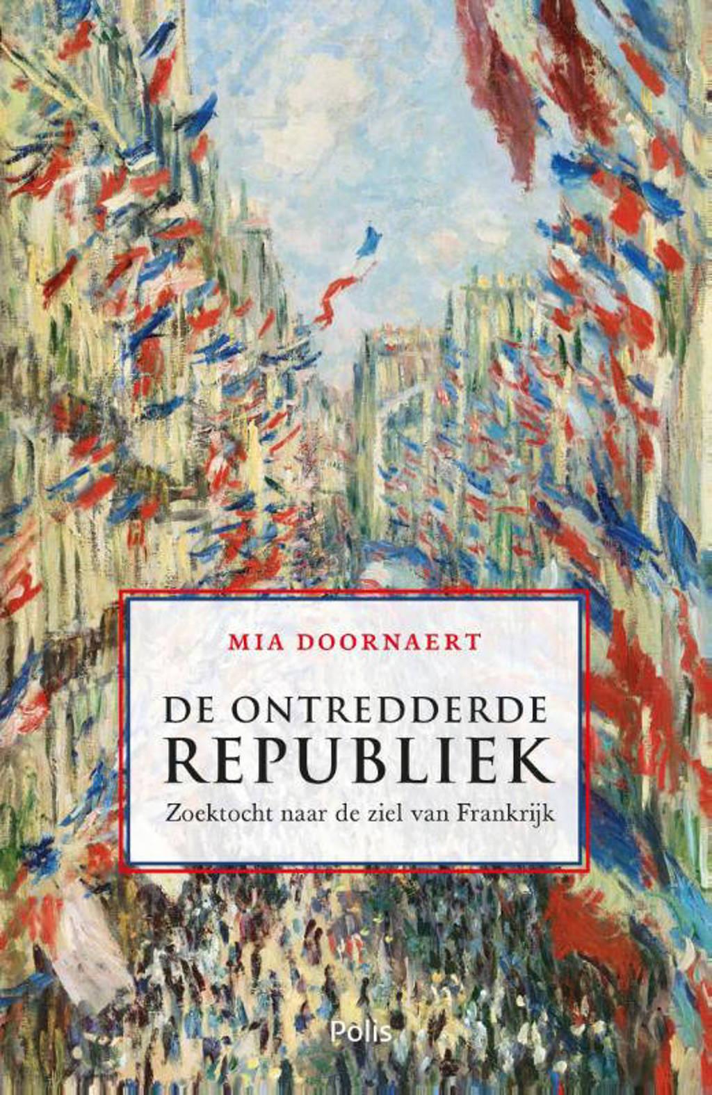 De ontredderde republiek - Mia Doornaert