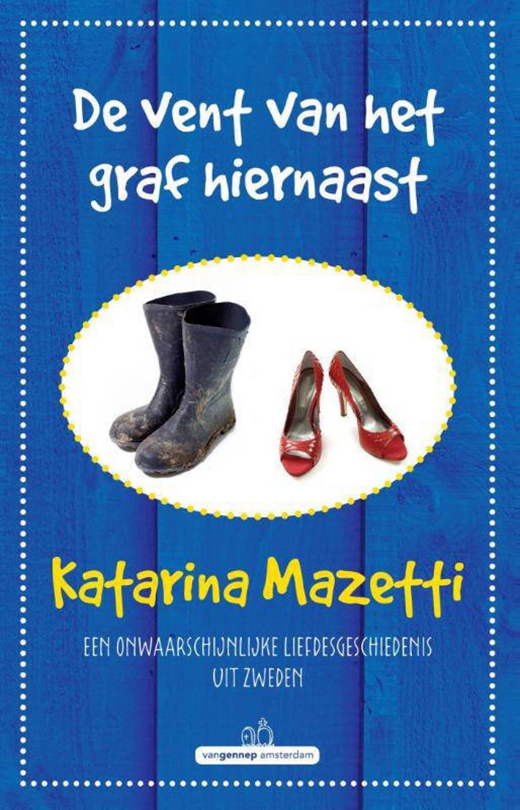 De vent van het graf hiernaast - Katarina Mazetti