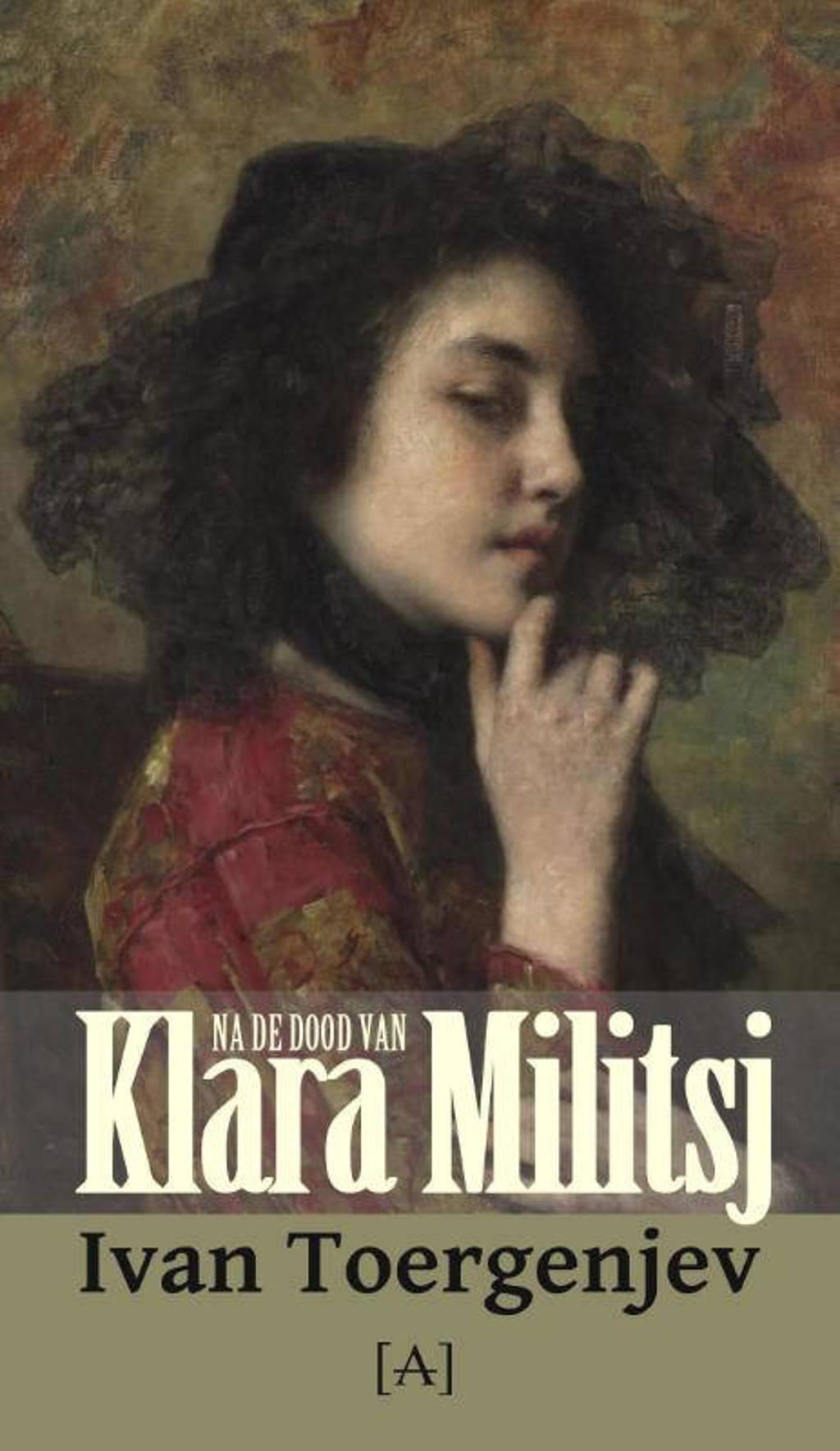 Na de dood van Klara Militsj - Ivan Toergenjev