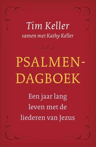Psalmendagboek - Tim Keller en Kathy Keller