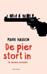De pier stort in - Mark Haddon