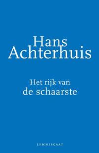 Het rijk van de schaarste - Hans Achterhuis