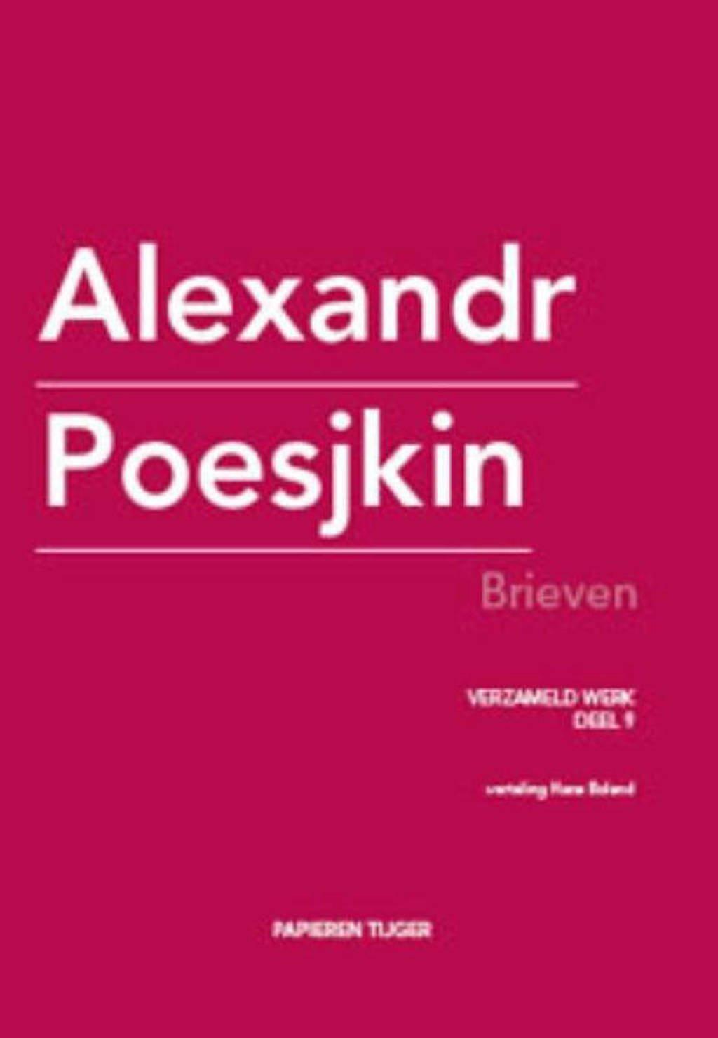 Verzameld werk Alexandr Poesjkin: Brieven - Alexandr Poesjkin