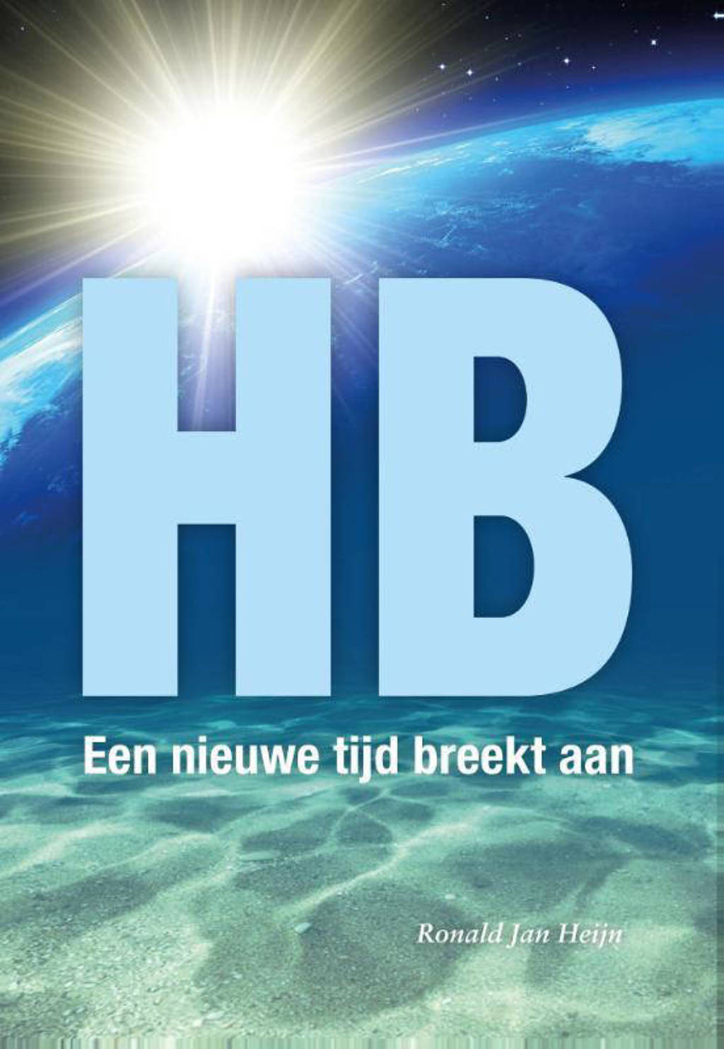 HB, een nieuwe tijd breekt aan - Ronald Jan Heijn