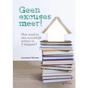 Geen excuses meer! - Laurence Verwee