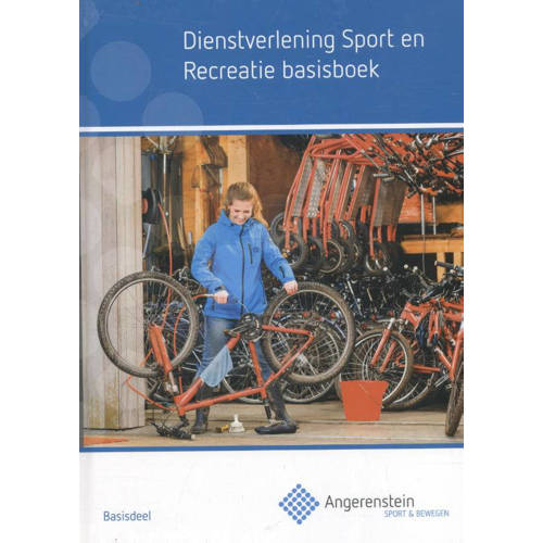 Dienstverlening sport en recreatie basisboek. Kristel Gubbels, Hardcover