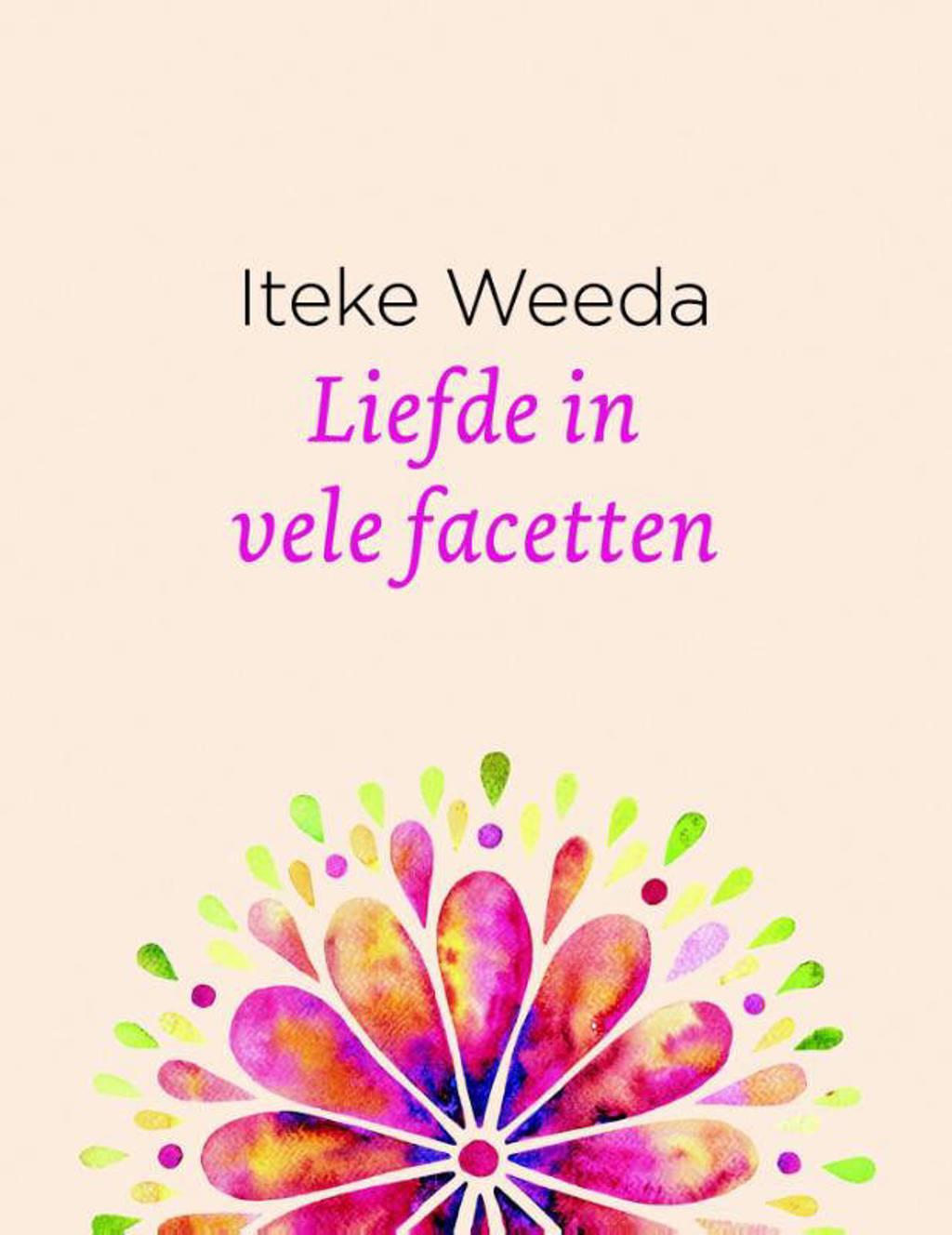 Liefde in vele facetten - Iteke Weeda