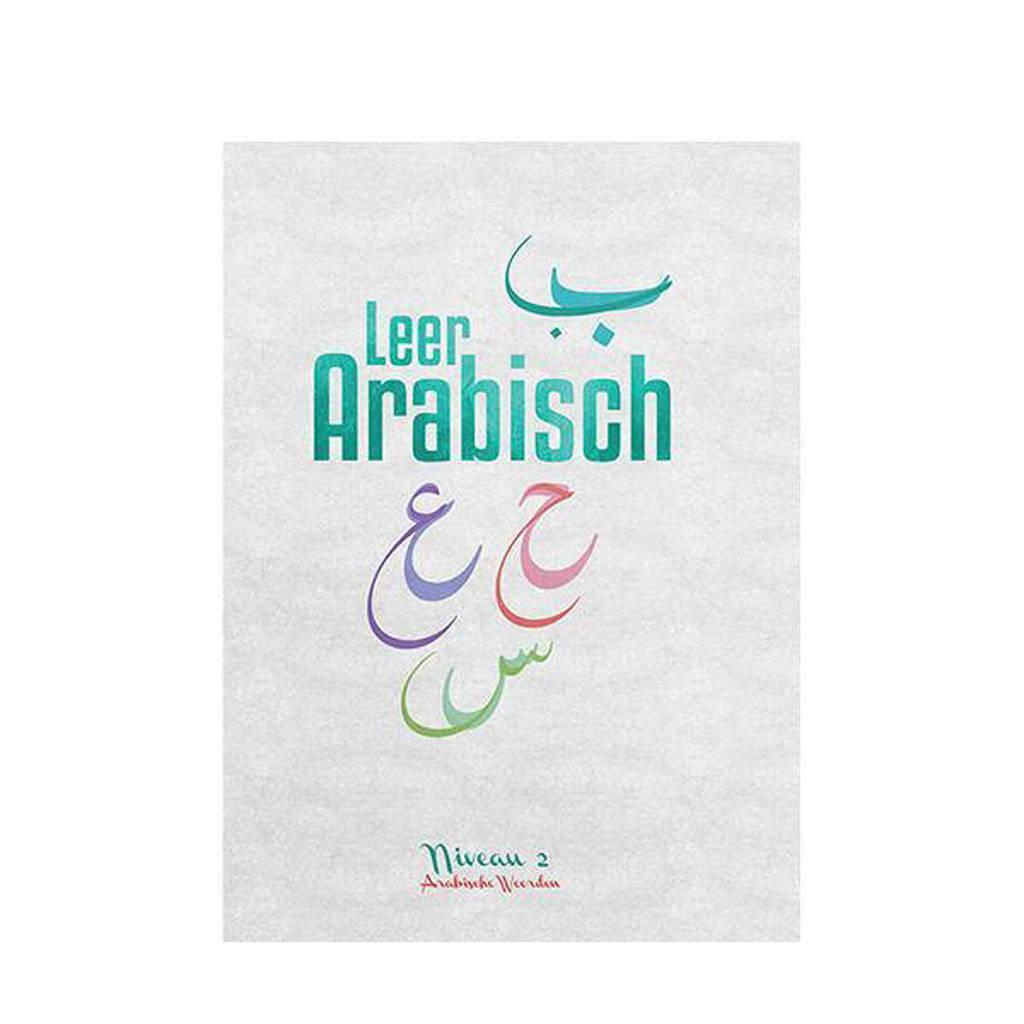 Leer Arabisch Niveau 2 Arabische woorden - Redouane El El Bouzidi, Faysal Steve Demmenie en Said Fourkour