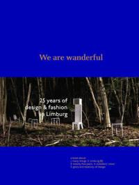 We are wanderful - Pablo Hannon, Christophe De Schauvre en Heleen Van Loon