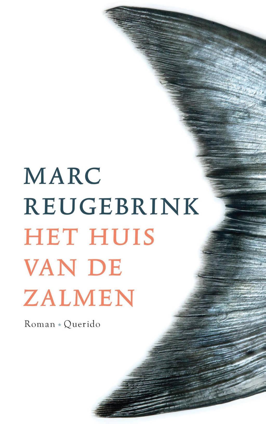 Het huis van de zalmen - Marc Reugebrink