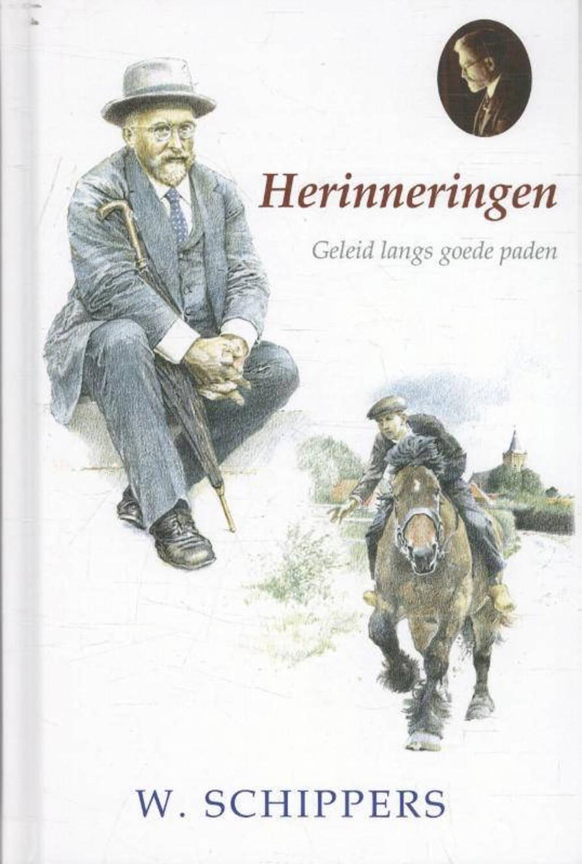 Schippersserie: Herinneringen - Willem Schippers