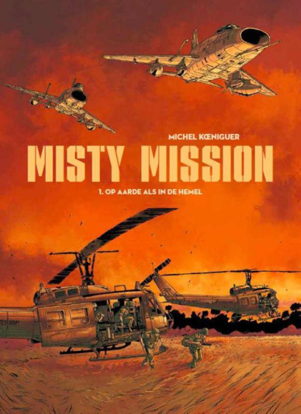 Misty mission: Op aarde als in de hemel - Kœniguer
