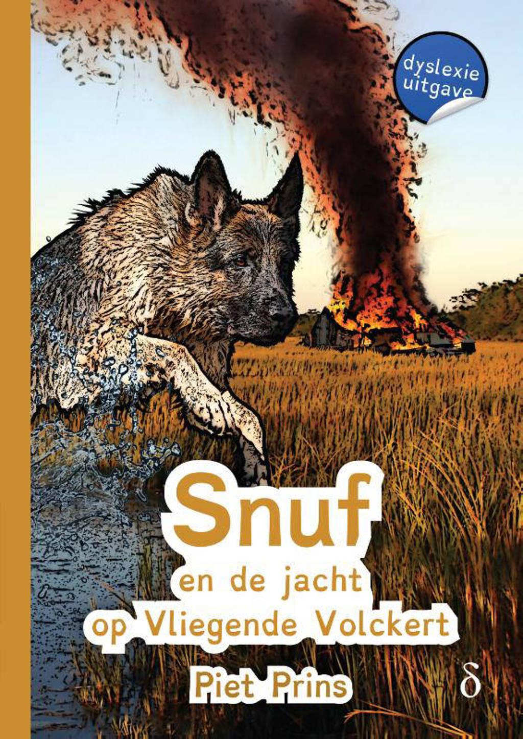 Snuf de hond: Snuf en de jacht op Vliegende Volckert - Piet Prins