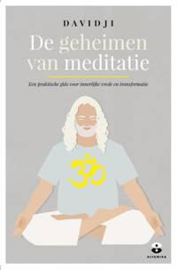 De geheimen van meditatie - Davidji